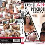 Psychotic Behavior – Abella Danger, Angel Smalls, Angela White, John Stagliano, Markus Dupree, Owen Gray, Small Hands, Xander Corvus (2017/Full Movie)