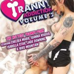 Tranny Addiction 2 – Bird Mountain, Chelsea Marie, Gianna Rivera, Isabella Star, Jade Downing (Full Movie)