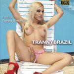 Carla Novaes, Deborah Mastronelly, Fernando Marques, Hygor Negrao, Paula Macky, Sheylla Wandergirlt – Tranny Brazil (2017/Full Movie)