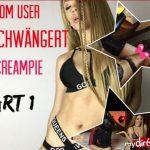 Mydirtyhobby presents Anjasweetgerman – Vom User Geschwangert Creampie Part 1