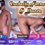 Transexvr presents Isabelly Ferreira & Dante – 26.02.2018