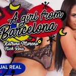Virtualrealporn presents Katrina Moreno, Nick Ross in A Girl From Barcelona – 02.03.2018