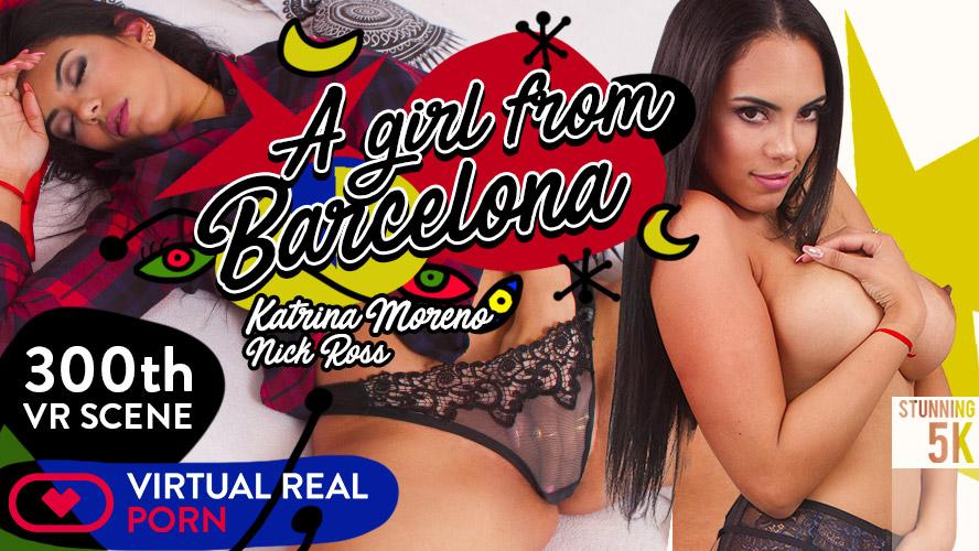 1_Virtualrealporn_presents_Katrina_Moreno__Nick_Ross_in_A_Girl_From_Barcelona_-_02.03.2018.jpg