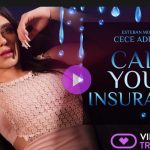 Virtualrealtrans presents Cece Addams & Esteban Mounty in Call your insurance – 17.03.2018