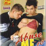 Abuse Me… 10 (Full Movie)
