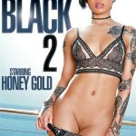Always Bet On Black 2 – Honey Gold, Isiah Maxwell, Jack Blaque, Kira Noir, Mya Mays, Nat Turnher, Ricky Johnson, Zoey Reyes (2018/ Full Movie)