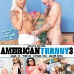 American Tranny 3 – Angelina Torres, Kevin Moore, Natalie Foxx, Stephanny Tricks, Venus Lux (Full Movie)