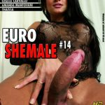Euro Shemale 14 – Amanda Mantovany, Amanda Mantovany, Gisel, Carvaio, Taissa (Full Movie)