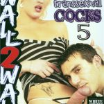 Huge Transsexual Cocks 5 (Full Movie)