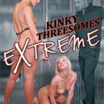 Kinky Threesomes Extreme – Cherry Kiss, David Perry, Dolly Diore, Jasmine Jae, Mugur, Ryan Ryder, Steve Q., Victoria Summers (Full Movie)