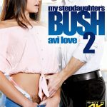 My Stepdaughter's Bush 2 – Avi Love, Bill Bailey, Bobbi Dylan, Derrick Pierce, Kendra Lynn, Maya Kendrick, Mike Quasar, Ryan Mclane, Tommy Pistol (2017/Full Movie)
