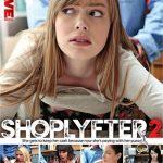 ShopLyfter 2 – Alex Harper, Bobbi Dylan, Dolly Leigh, Penelope Reed, Zoe Clark (2018/ Full Movie)