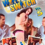 Wife Switch 5 – Adriana Amante, Bailey Brooks, Barrett Blade, Bella Lynn, Ben English, Brandi Edwards, Chris Johnson, Derrick Pierce, Donny Long, Faith Leon, Ginger Blaze, Leigh Livingston, Marcos Leon, Mia Lelani, Mike Butders, Nina Hartley, Pink Visual, Roxy DeVille, Sascha, Stephanie Swift, Talon, Tommy Gunn (Full Movie)