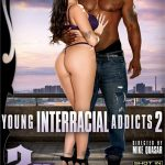 Young Interracial Addicts 2 – Gina Valentina, Isiah Maxwell, Jack Blaque, Karlee Grey, Mike Quasar, Nat Turnher, Ricky Johnson, Summer Day, Whitney Wright (2018/ Full Movie)