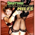 British Squirting MILFs (Full Movie)
