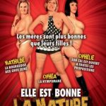 Elle Est Bonne La Mature – Mathilde, Ophelie, Orphea ( Full French Movie)