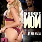 My Neighbor's Mom – Cherie Deville, Dylan Snow, India Summer, Logan Long, London River, Mike Quasar, Reagan Foxx (2018/ Full Movie)