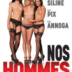 Nos Hommes – Amel Annoga, Anna Siline, Kelly Pix, Pascal St James, Rico Simmons, Tony Caliano ( French Full Movie)