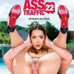 Perfect Gonzo's Ass Traffic 22 – Amina Danger, Chad Rockwell, Esperanza Del Horno, Jessica Lincoln, Kira Thorn, Nikki Dream (2018/ Full Movie)
