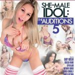 She-Male Idol: The Auditions 5 – Camyli Victoria, Gaby Abelha, Nathany Gomes, Chelsea Marie, Bianca Cordelly, Leticia Andrade, Edyn Blair, Jady Wolf, Joey Silvera, Britney Colucci  ( Full Movie)