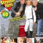 Strassenflirts 60 – Denise, Gina, Ginger, Mike The Machine, Reinhard, Rose, Steffi ( German Full Movie)
