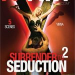 Surrender To Seduction 2 – Cristal Caitlin, Daphne, Leila, Nicole Black, Rebecca (2018/ Full Movie)