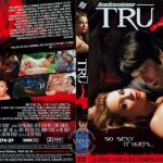 Tru: A XXX Parody – Ashlynn Brooke, Bill Bailey, Gracie Glam, James Deen, Johnny Castle, Lana Violet, Levi Cash, Lindy Lane, Misty Stone, Shay Sights, Vanessa Naughty (Full Movie)