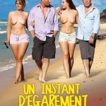 Un instant D'egarement – Lexie Candy, Pascal St James, Roger, Stephanie ( French Full Movie)