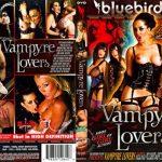 Vampyre Lovers –  Cindy Behr, Farra Fox, Jannet, Jasmine Webb, Kaia Kane, Kat Lee, Kerry Louise, Kit Lee, Paige Ashley, Sharon Pink, Stacey Saran, Tammie Lee, Tanya Cox (Full Movie)