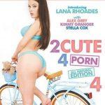 2 Cute 4 Porn 4 – Alex Grey, Kimmy Granger, Lana Rhoades, Manuel Ferrara, Stella Cox (Full Movie)