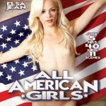 All American Girls – Abella Danger, Adriana Chechik, Anthony Rosano, Dani Daniels, Elsa Jean, Gia Paige, James Deen, Jordan Ash, Karla Kush, Kimmy Granger, Mark Wood, Marley Brinx, Megan Rain, Mia Malkova, Mick Blue, Mr. Pete, Piper Perri, Ramon Nomar, Riley Reid, Sara Luvv, Shyla Jennings, Stallion, Toni Ribas (Full Movie)