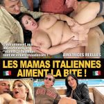 Les mamas italiennes aiment la bite! (Full Movie/ French)