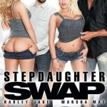 Stepdaughter Swap – Charlotte Cross, Derrick Pierce, Harley Jade, Katy Kiss, Marcus London, Marsha May (Full Movie)