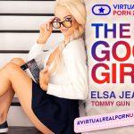VirtualRealPorn presents Elsa Jean in The good girl – 01.06.2018