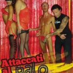 Attacati Al Palo E Balla (Full Movie)