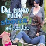 Dal Bianco Mulino Sborra Nel Biscottino ( Full Movie )