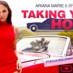 VirtualRealPorn – Ariana Marie – Taking You Home