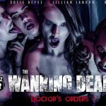 WankzVR presents Gina Valentina, Jillian Janson, Kenzie Reeves, Sofie Reyez in The Wanking Dead: Doctors Orders – 30.10.2018