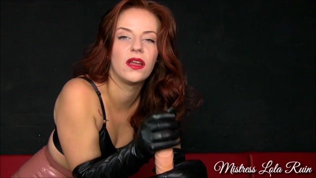 Watch Online Porn – Mistress Lola Ruin – Leather Glove JOI Ruining (MP4, FullHD, 1920×1080)