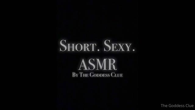 the-goddess-clue_17-06-2020_A_short_sexy_ASMR_for_EVERYONE_to_enjoy._No_fetis.mp4.00007.jpg